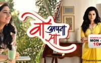 Woh Apna Sa Wiki, Bio, Show Timings - Zee TV